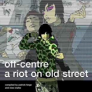 Buy vinyl artist% Off-Centre - A Riot On Old Street for sale