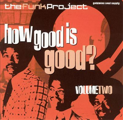Buy vinyl artist% The Funk Project Vol2 - How Good Is Good? for sale