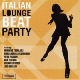 Buy vinyl artist% Italian Lounge Beat Party for sale