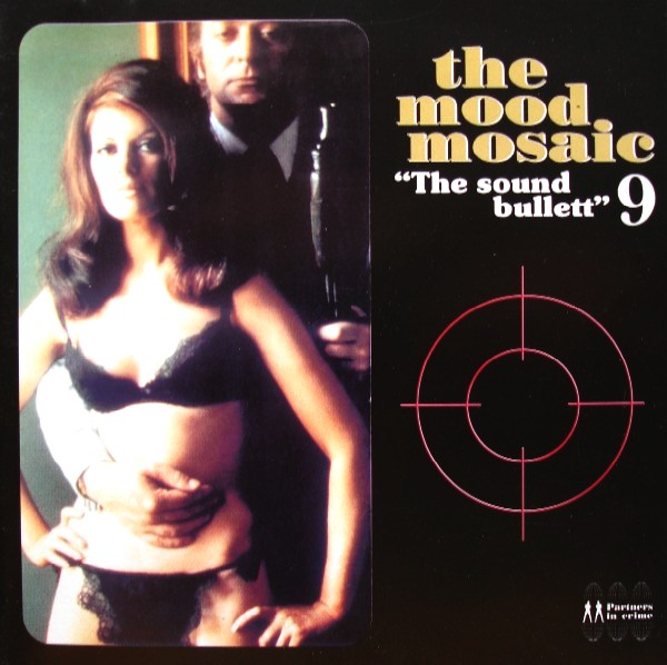 Buy vinyl artist% The Mood Mosaic Vol9 - The Sound Bullett for sale