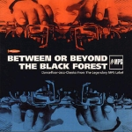 Buy vinyl record Various Between Or Beyond The Black Forest Vol1 for sale