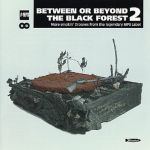Buy vinyl record Various Between Or Beyond The Black Forest Vol2 for sale