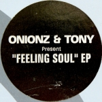Buy vinyl record Onionz & Tony Feeling Soul EP for sale