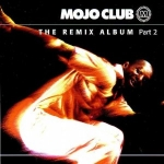 Buy vinyl record Various Mojo Club - The Remix Album Part2 for sale