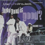 Buy vinyl record Various The Funk Project Vol3 - How Good Is Good? for sale