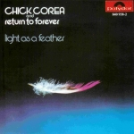 Buy vinyl record CHICK COREA RETURN TO FOREVER LIGHT AS A FOREVER for sale