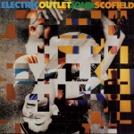 Buy vinyl record JOHN SCOFIELD ELECTRIC OUTLET for sale