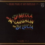 Buy vinyl record JOHN McLAUGHLIN, AL DI MEOLA, PACO DE LUCIA FRIDAY NIGHT IN SAN FRANCISCO for sale