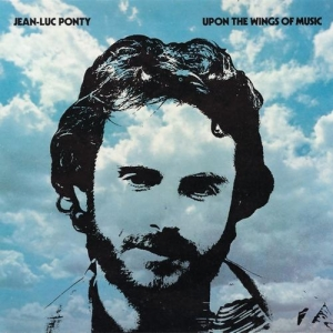 Acheter ce disque vinyle : UPON THE WINGS OF MUSIC JEAN LUC PONTY