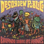Buy vinyl record Desorden Publico Bailando sobre las ruinas for sale