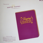 Buy vinyl record Watch Tower Bible And Tract Society Of Pennsylvania (unknown artists) Singing And Accompanying Yourselves With Music In Your Hearts for sale