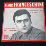 Buy vinyl record XAVIER FRANCESCHINI PREND GARDE A TOI for sale