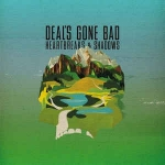 Buy vinyl record Deal's Gone Bad Heartbreaks and shadows for sale
