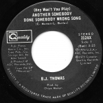 Buy vinyl record B.J. Thomas Another Somebody Done Somebody Wrong Song  / City Boys for sale