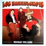 Buy vinyl record Los Barrelshots Reggae Volcano for sale