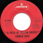 Acheter un disque vinyle à vendre Charlie Rich A Field Of Yellow Daisies / Party Girl